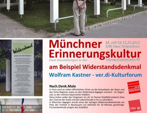 Münchner Erinnerungskultur: Ausstellungseröffnung am 27.07.17 um 12 Uhr